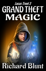 Lucas Trent Book 3 - Grand Theft Magic