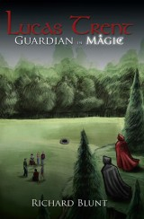 Lucas Trent Book 1 - Guardian in Magic