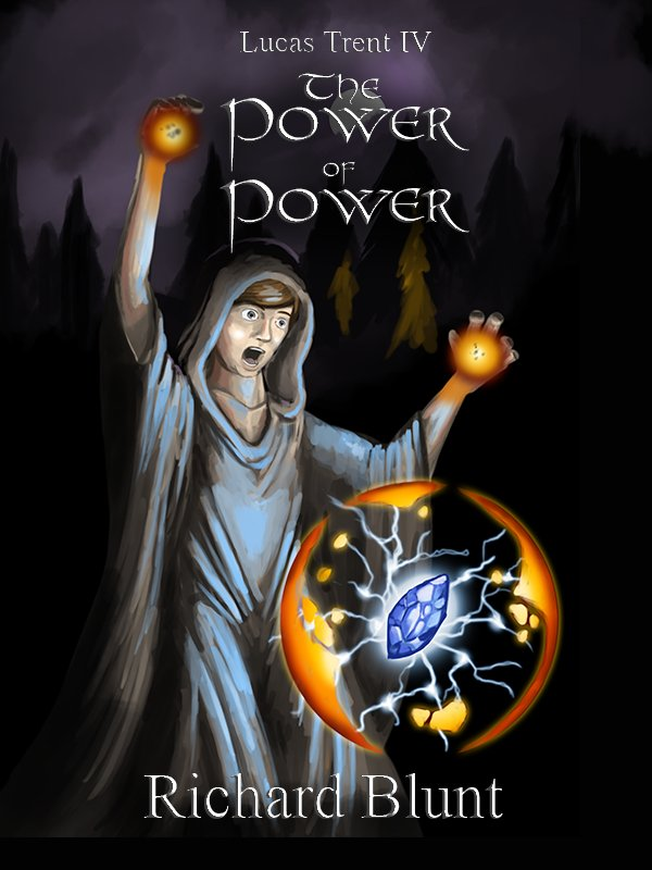 Lucas Trent Book 4 - The Power of Power